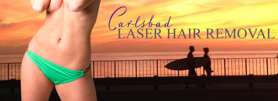 Laser Hair Removal Carlsbad, CA